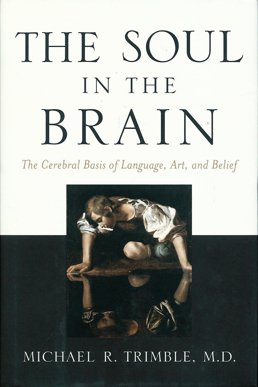 Portada del libro 9780801884818 The Soul in the Brain