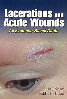 Portada del libro 9780803607750 Lacerations and Acute Wounds. an Evidence-Based Guide