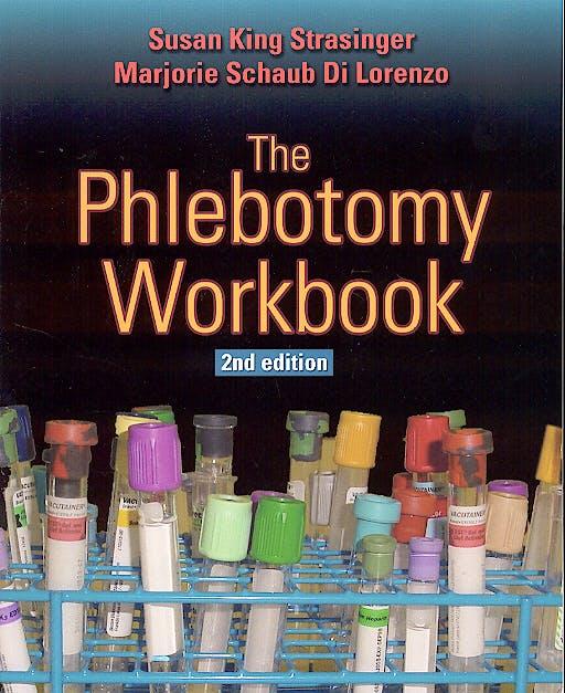 Portada del libro 9780803610491 The Phlebotomy Workbook