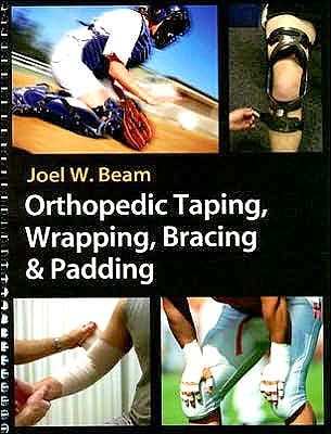 Portada del libro 9780803612129 Orthopedic Taping, Wrapping, Bracing and Padding