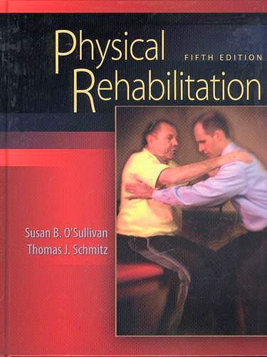 Portada del libro 9780803612471 Physical Rehabilitation