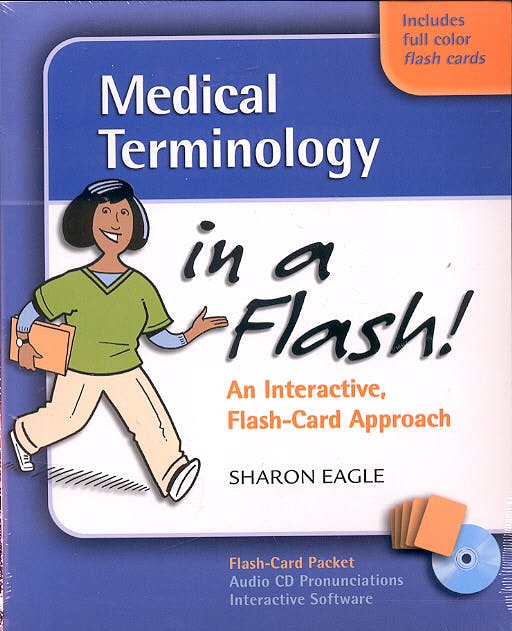 Portada del libro 9780803613669 Medical Terminology in a Flash. an Interactive, Flash-Card Approach