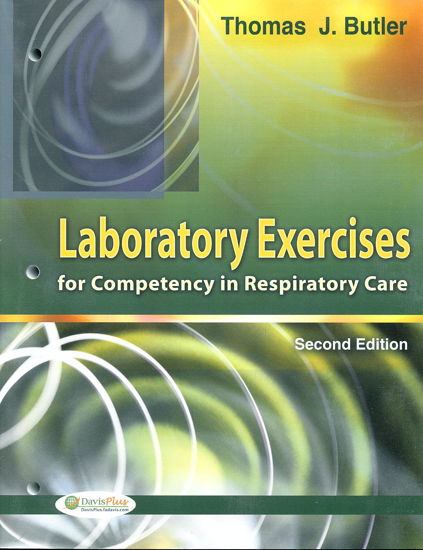 Portada del libro 9780803613782 Laboratory Exercises for Professional Competency in Respiratory Care