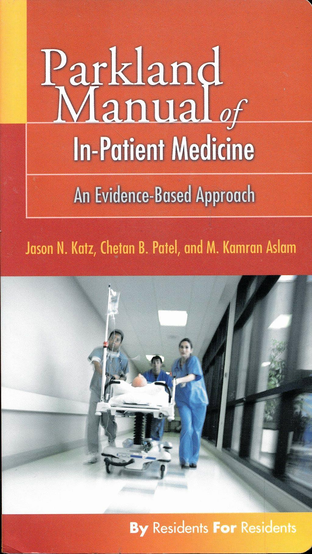 Portada del libro 9780803613973 Parkland Manual of In-Patient Medicine: An Evidence-Based Guide