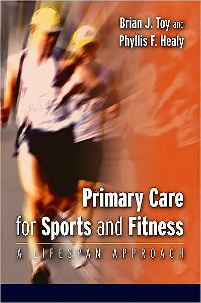 Portada del libro 9780803614925 Primary Care for Sports and Fitness. a Lifespan Approach