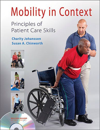 Portada del libro 9780803615274 Mobility in Context. Principles of Patient Care Skills + Dvd