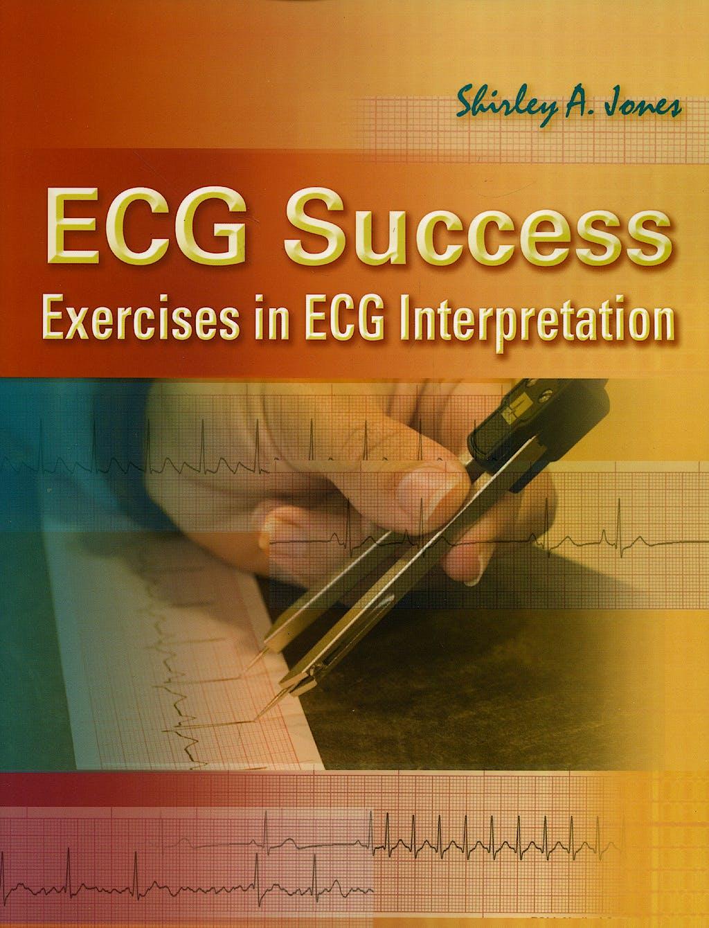 Portada del libro 9780803615779 Ecg Success: Exercises in Ecg Interpretation
