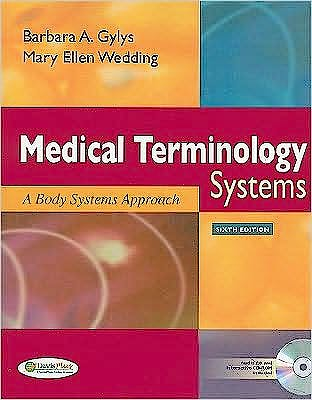 Portada del libro 9780803621459 Medical Terminology Systems. a Body Systems Approach + Audio Cd + Termplus 3.0