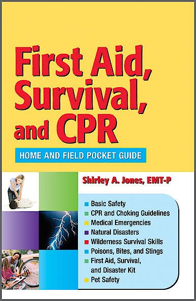 Portada del libro 9780803621824 First Aid, Survival, and Cpr: Home and Field Pocket Guide
