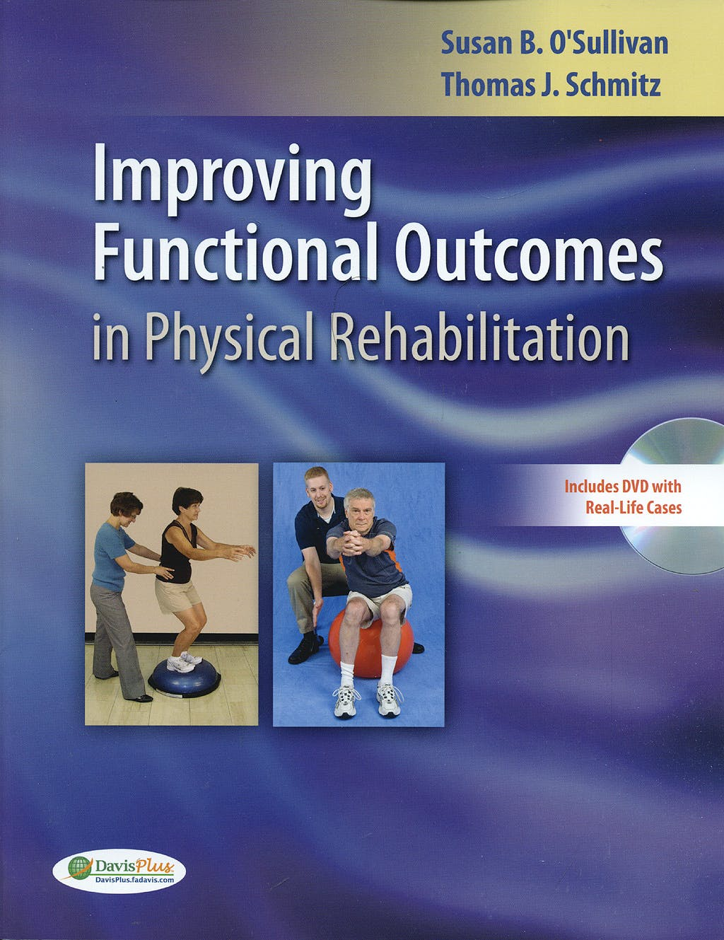 Portada del libro 9780803622180 Improving Functional Outcomes in Physical Rehabilitation + DVD