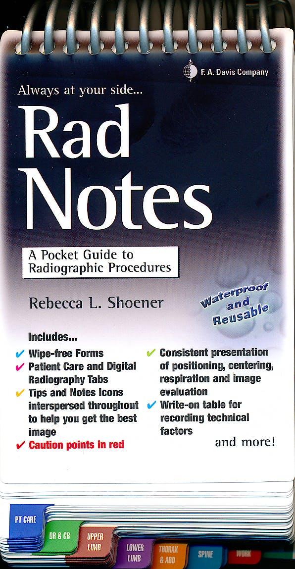Portada del libro 9780803622746 Rad Notes. a Pocket Guide to Radiographic Procedures