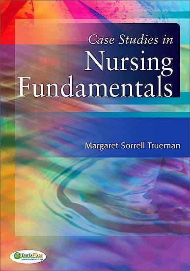 Portada del libro 9780803629233 Case Studies in Nursing Fundamentals