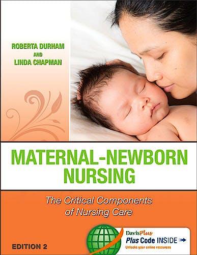 Portada del libro 9780803637047 Maternal-Newborn Nursing. the Critical Components of Nursing Care