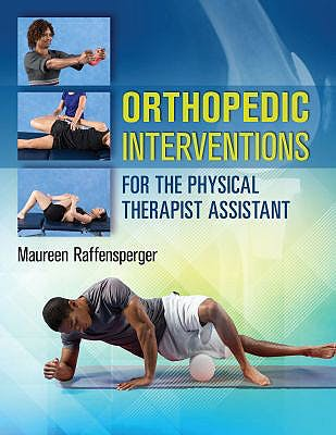 Portada del libro 9780803643710 Orthopedics Interventions for the Physical Therapist Assistant