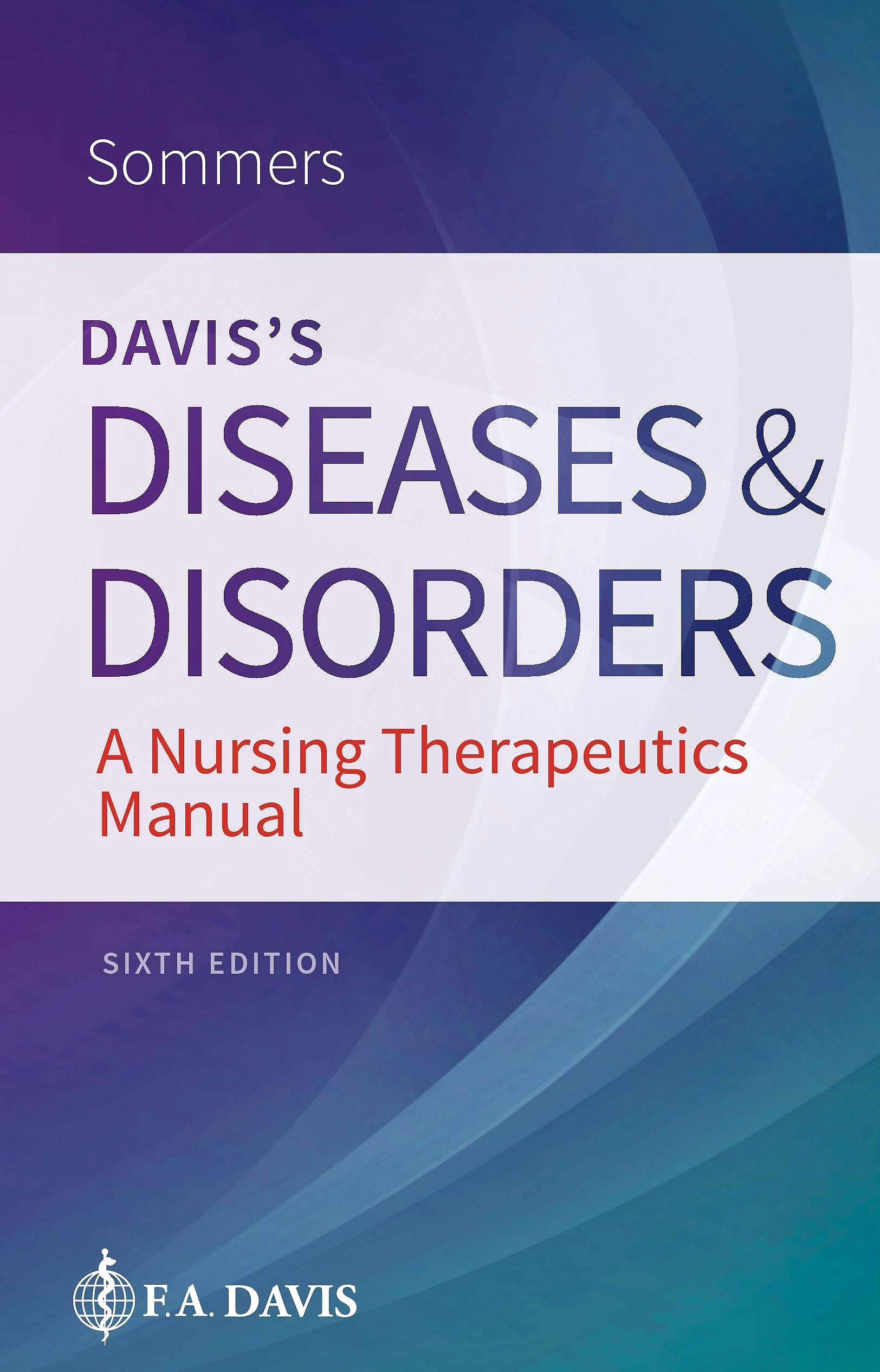 Portada del libro 9780803669055 Davis's Diseases and Disorders. A Nursing Therapeutics Manual