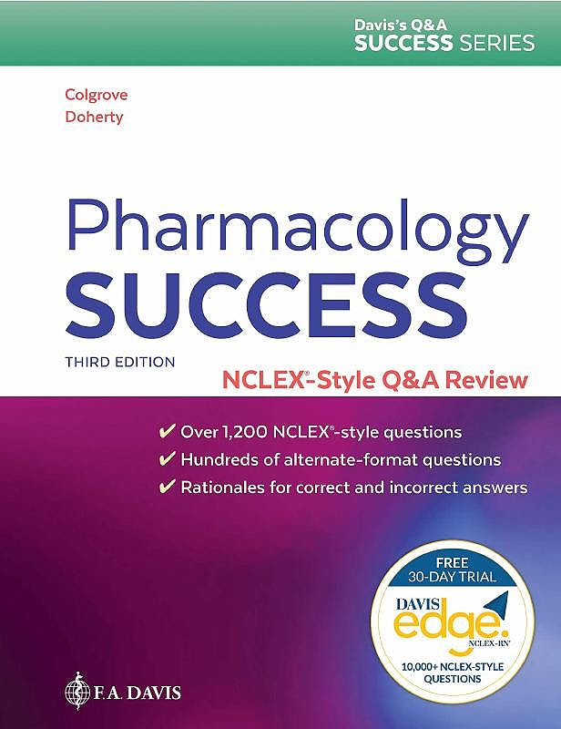 Portada del libro 9780803669246 Pharmacology Success. A Q&A Review Applying Critical Thinking to Test Taking