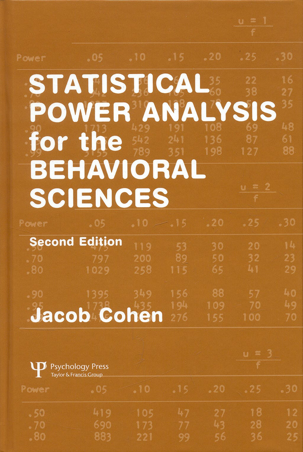 Portada del libro 9780805802832 Statistical Power Analysis for the Behavioral Sciences