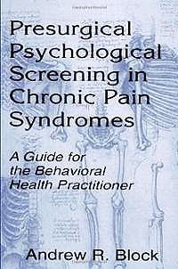 Portada del libro 9780805824070 Presurgical Psychological Screening in Chronic Pain Syndromes. a Guide for the Behavioral Health Practitioner (Hardback)