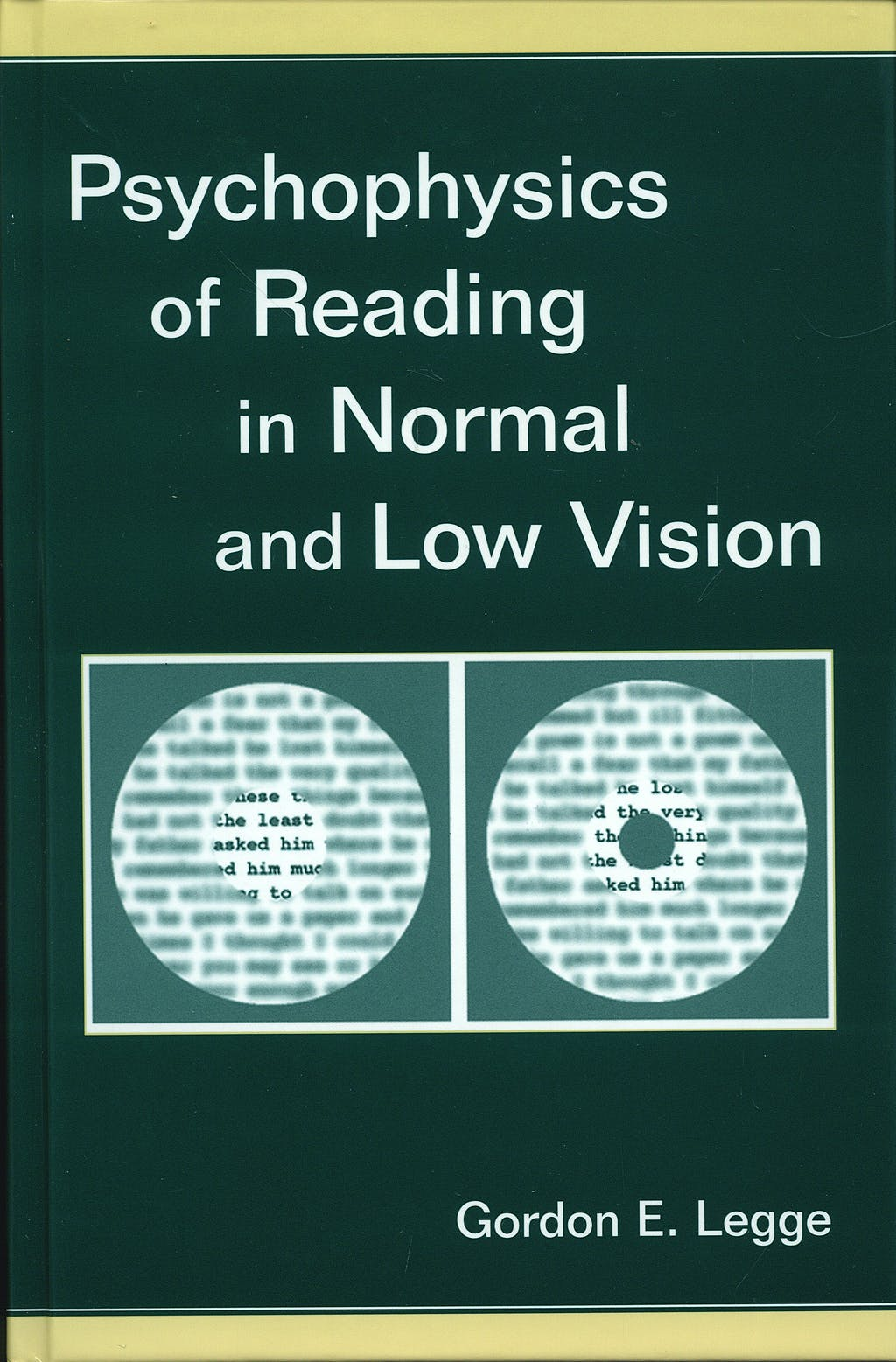 Portada del libro 9780805843286 Psychophysics of Reading in Normal and Low Vision