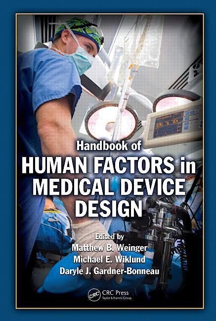 Portada del libro 9780805856279 Handbook of Human Factors in Medical Device Design