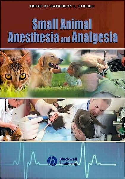 Portada del libro 9780813802305 Small Animal Anesthesia and Analgesia