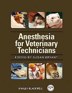Portada del libro 9780813805863 Anesthesia for Veterinary Technicians