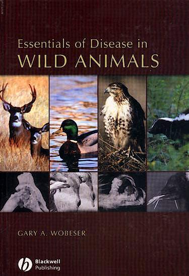 Portada del libro 9780813805894 Essentials of Disease in Wild Animals