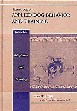 Portada del libro 9780813807546 Handbook of Applied Dog Behavior and Training, Vol. 1: Adaptation and Learning