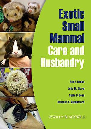 Portada del libro 9780813810225 Exotic Small Mammal. Care and Husbandry