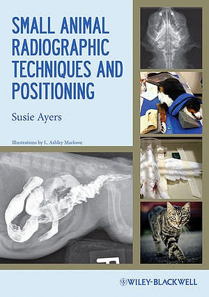 Portada del libro 9780813811529 Small Animal Radiographic Techniques and Positioning