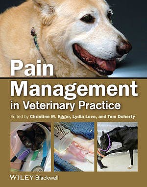 Portada del libro 9780813812243 Pain Management in Veterinary Practice