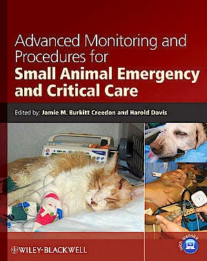 Portada del libro 9780813813370 Advanced Monitoring and Procedures for Small Animal Emergency and Critical Care
