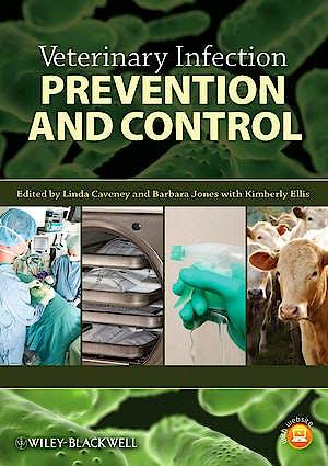 Portada del libro 9780813815343 Veterinary Infection Prevention and Control