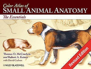 Portada del libro 9780813816081 Color Atlas of Small Animal Anatomy. The Essentials (Revised Edition)