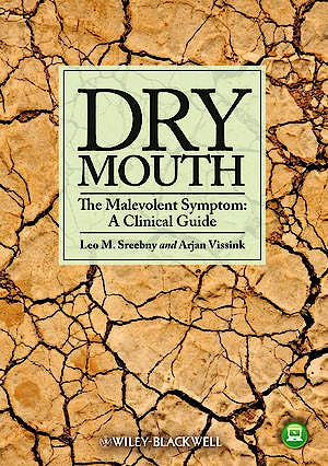 Portada del libro 9780813816234 Dry Mouth. the Malevolent Symptom: A Clinical Guide