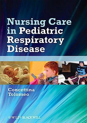 Portada del libro 9780813817682 Nursing Care in Pediatric Respiratory Disease