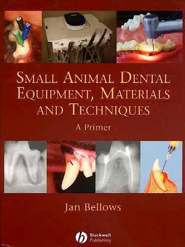 Portada del libro 9780813818986 Small Animal Dental Equipment, Materials and Techniques. a Primer