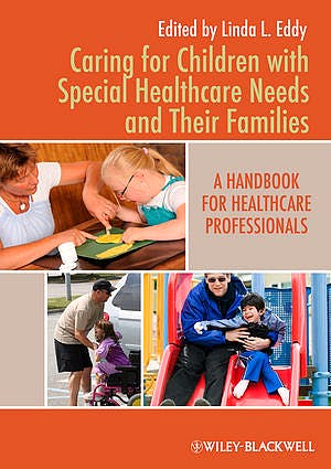 Portada del libro 9780813820828 Caring for Children with Special Healthcare Needs and Their Families. a Handbook for Healthcare Professionals