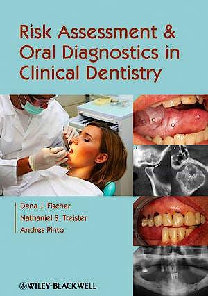 Portada del libro 9780813821184 Risk Assessment and Oral Diagnostics in Clinical Dentistry