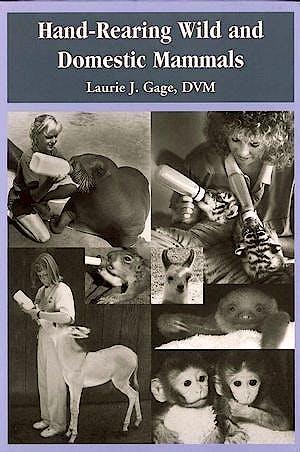 Portada del libro 9780813826837 Hand-Rearing Wild and Domestic Mammals