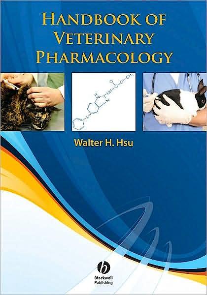 Portada del libro 9780813828374 Handbook of Veterinary Pharmacology
