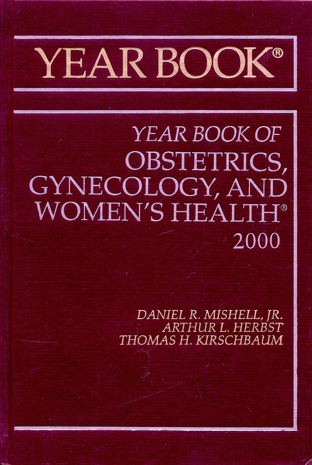 Portada del libro 9780815122005 Year Book of Obstetrics, Gynecology and Women's Health 2000
