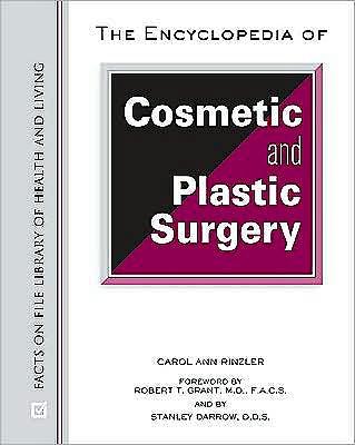 Portada del libro 9780816062850 The Encyclopedia of Cosmetic and Plastic Surgery