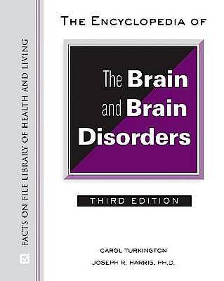 Portada del libro 9780816063956 The Encyclopedia of the Brain and Brain Disorders