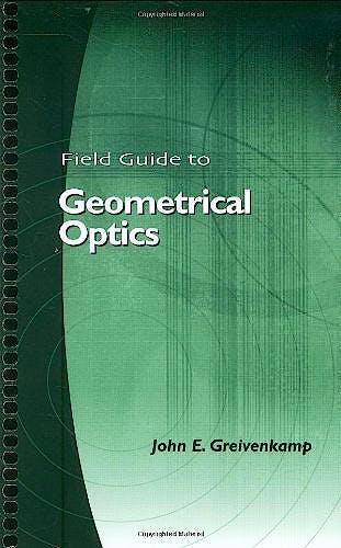 Portada del libro 9780819452948 Field Guide to Geometrical Optics