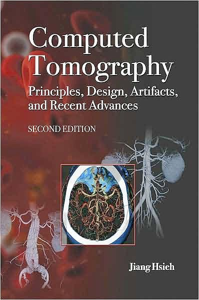 Portada del libro 9780819475336 Computed Tomography. Principles, Design, Artifacts, and Recent Advances