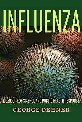 Portada del libro 9780822961895 Influenza. a Century of Science and Public Health Response