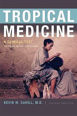 Portada del libro 9780823240609 Tropical Medicine. a Clinical Text (8th Edition Revised and Expanded) (Hardcover)