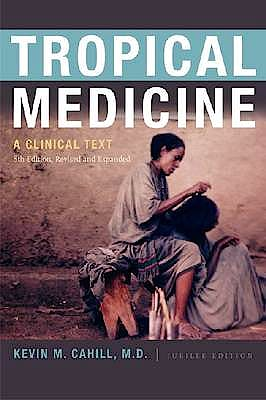 Portada del libro 9780823240616 Tropical Medicine. a Clinical Text (8th Edition Revised and Expanded) (Softcover)