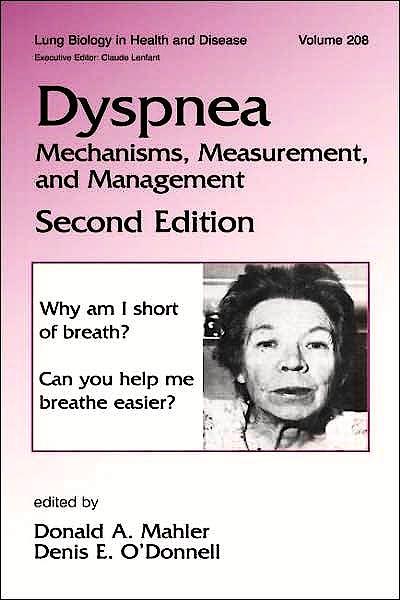 Portada del libro 9780824725778 Dyspnea: Mechanisms, Measurement and Management